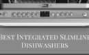 Best Integrated Slimline Dishwashers Buy