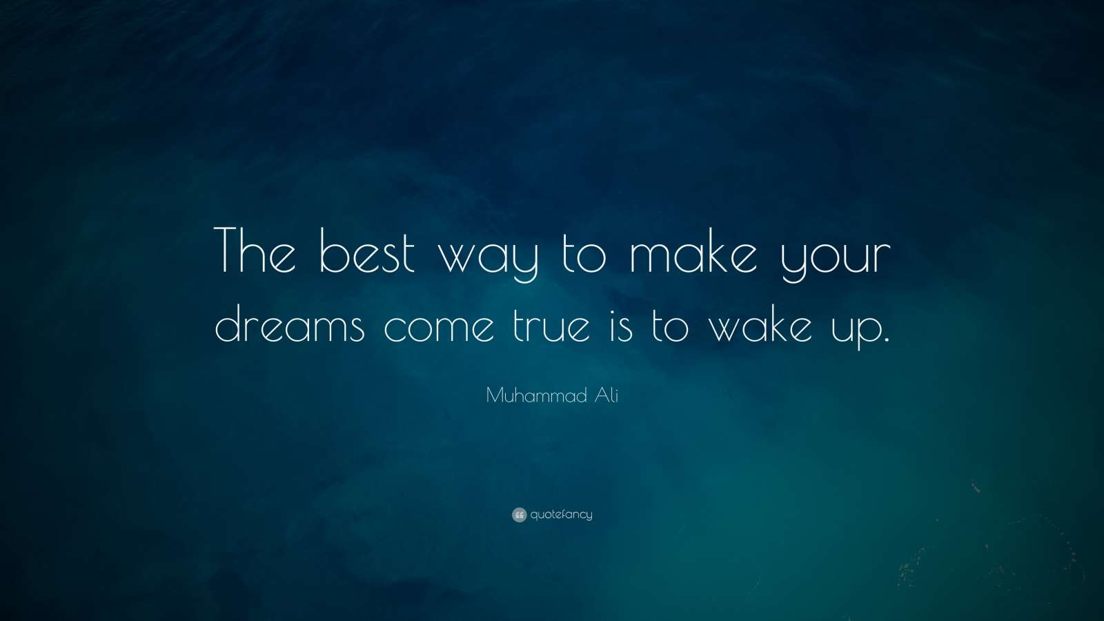 Best Way Make Your Dreams Come True Wake