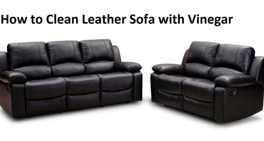 Clean Leather Sofa Vinegar Blog Home