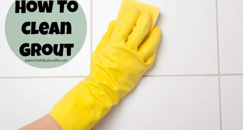 Cleaning Tip Clean Grout