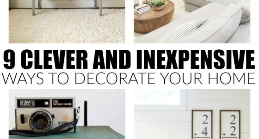 Clever Inexpensive Ways Decorate Your Home Little