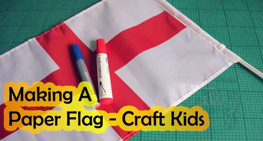 Cool Making Paper Flag Make Craft Kids