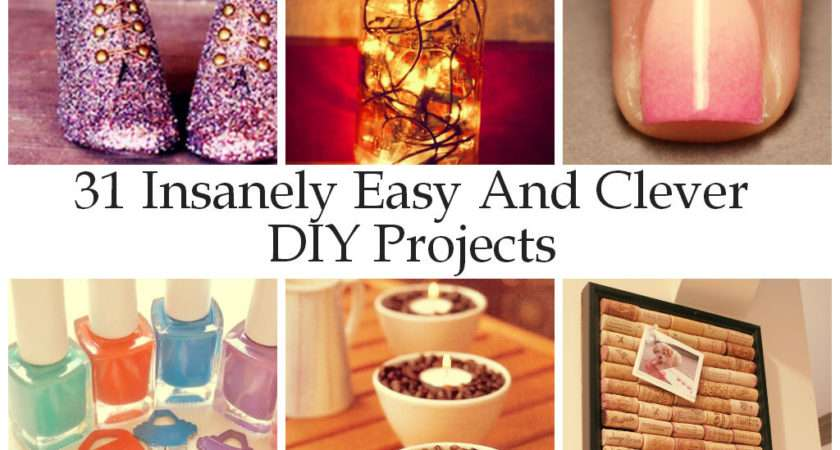 Decor Diy Craft Miracles Insanely Easy Clever Projects