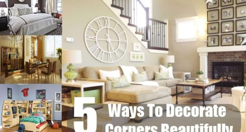 Decorate Corners Beautifully Home Decorating Ideas