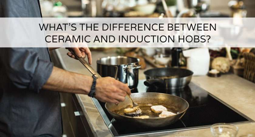 Difference Between Ceramic Induction Hobs