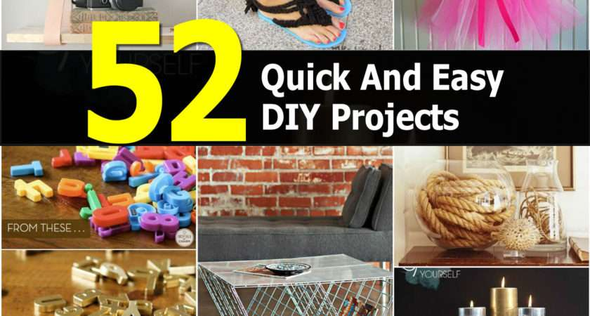Easiest Quickest Diy Projects All Time