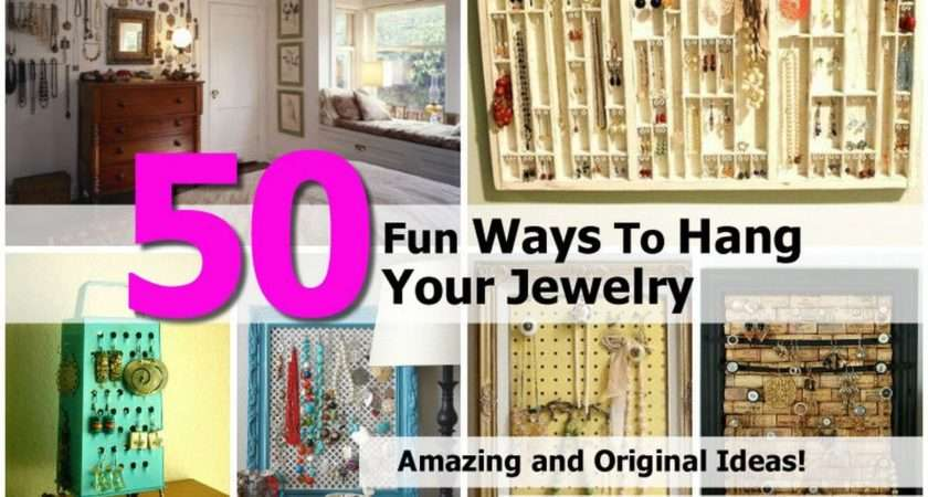 Fun Ways Hang Your Jewelry