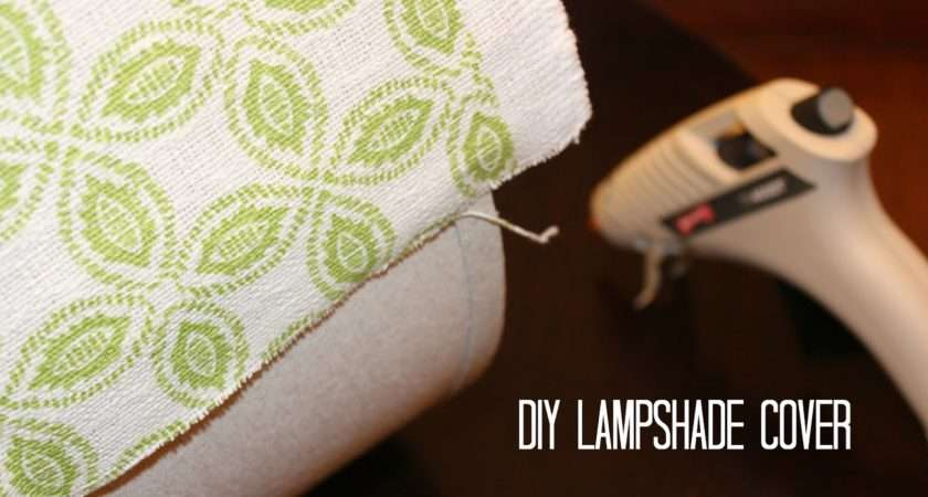 Inspired Wives Diy Lampshade Cover