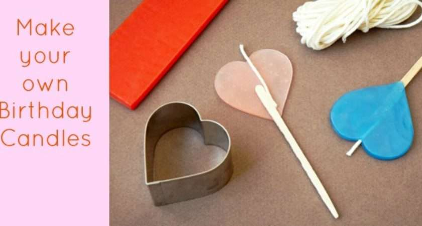 Make Your Own Birthday Candles Celebrations Home