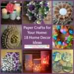 Paper Crafts Your Home Decor Ideas