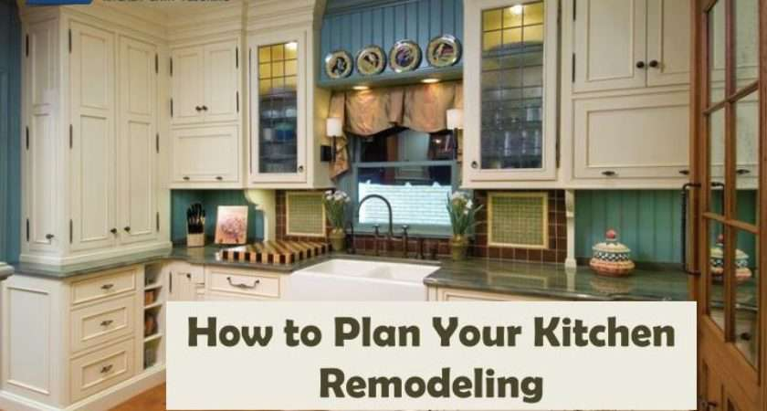 Plan Your Kitchen Remodeling