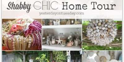 Shabby Chic Home Tour Yesterday Tuesday