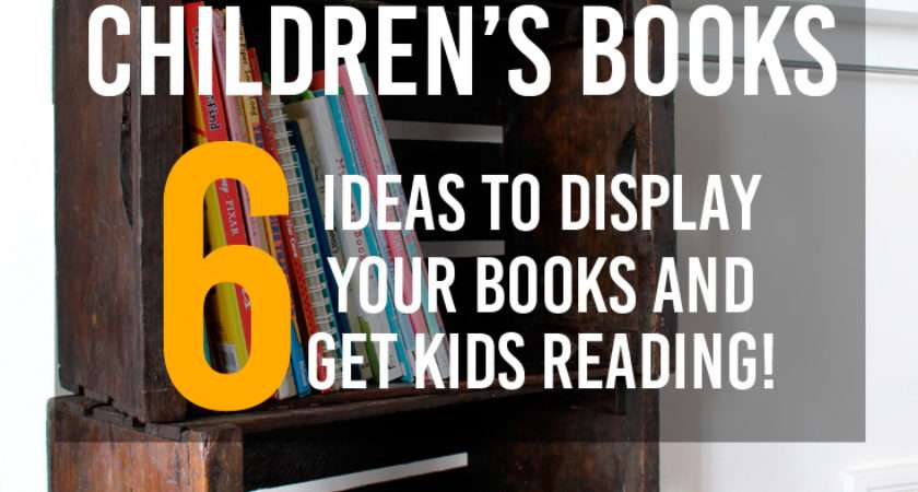 Six Solutions Organize Display Children Books
