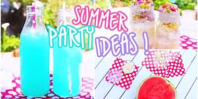Summer Party Ideas Snacks Beverages Youtube