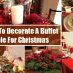 Table Christmas Ways Decorate Buffet