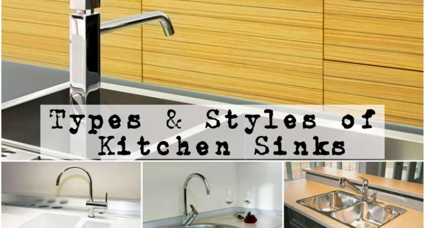 Types Styles Kitchen Sinks Buyers Guide