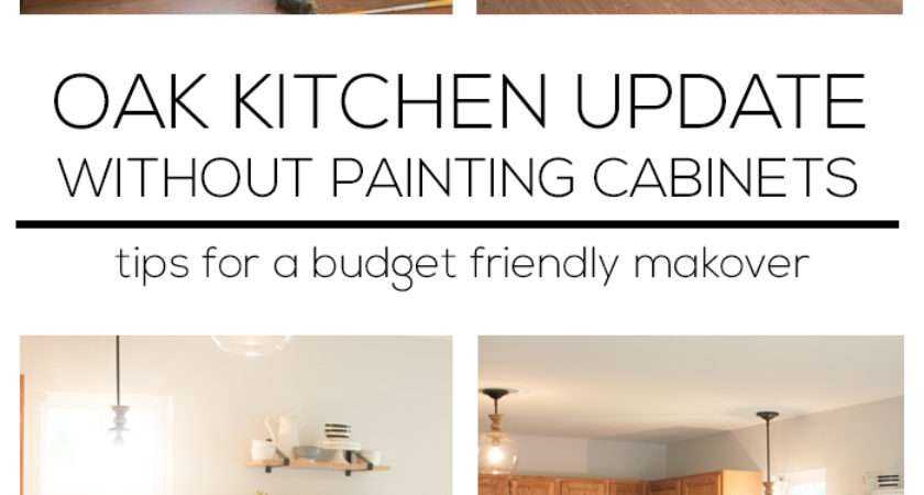 Updating Kitchen Without Painting Cabinets